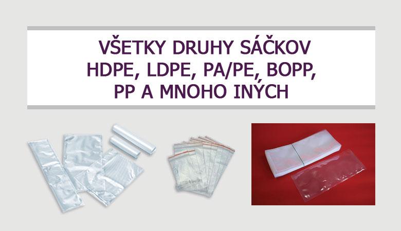 Všetky druhy sáčkov HDPE, LDPE, PA/PE, BOPP, PP a mnoho iných